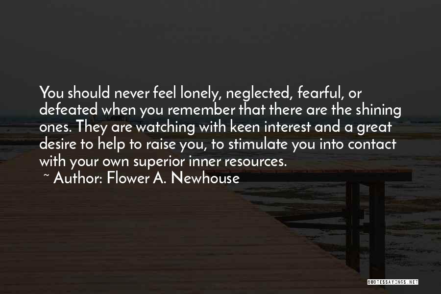 When You Feel Defeated Quotes By Flower A. Newhouse