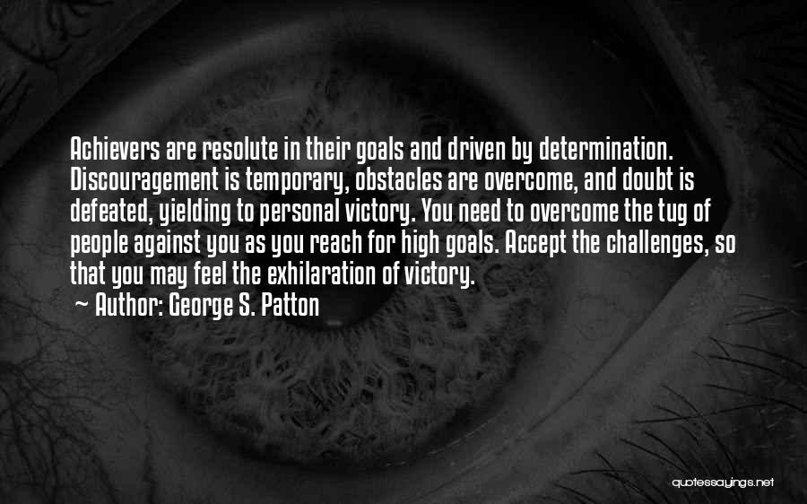 When You Feel Defeated Quotes By George S. Patton
