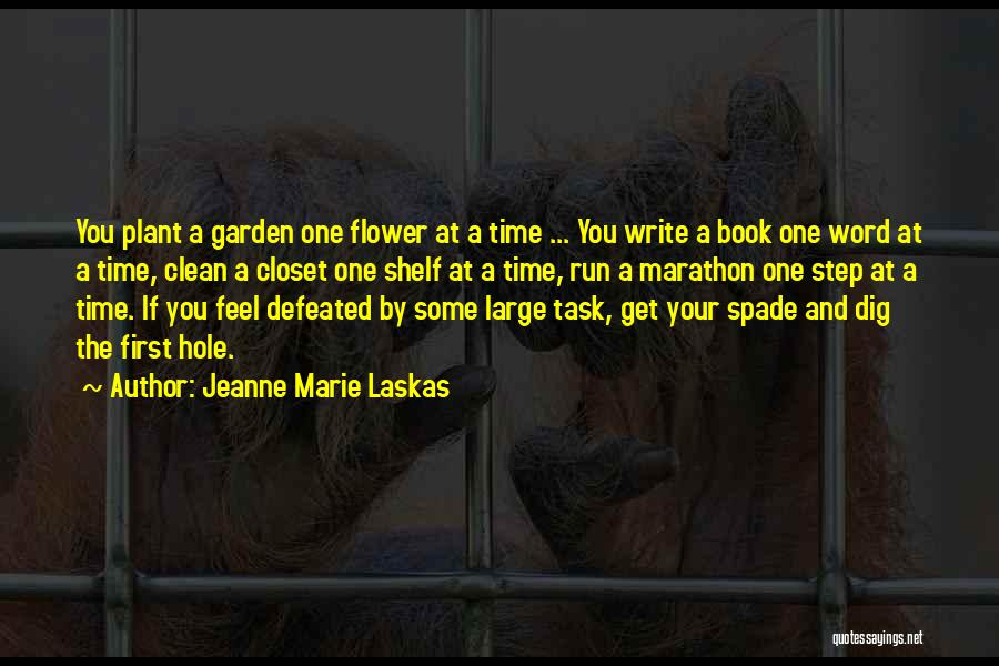 When You Feel Defeated Quotes By Jeanne Marie Laskas