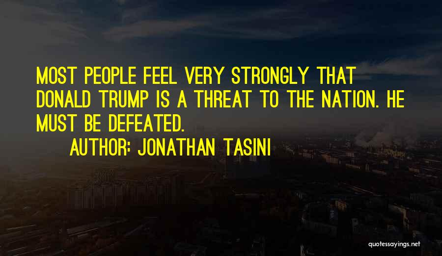 When You Feel Defeated Quotes By Jonathan Tasini