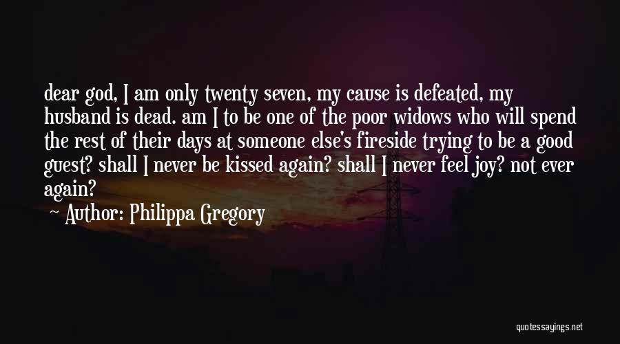 When You Feel Defeated Quotes By Philippa Gregory