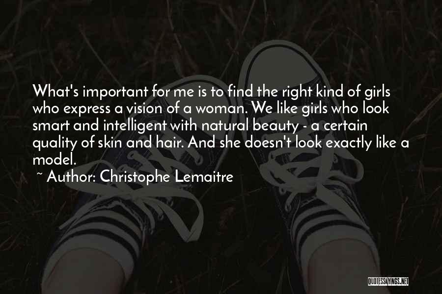 When You Find The Right Girl Quotes By Christophe Lemaitre
