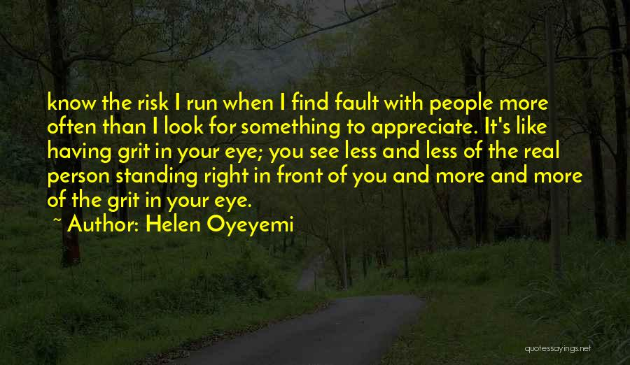When You Find The Right Person Quotes By Helen Oyeyemi