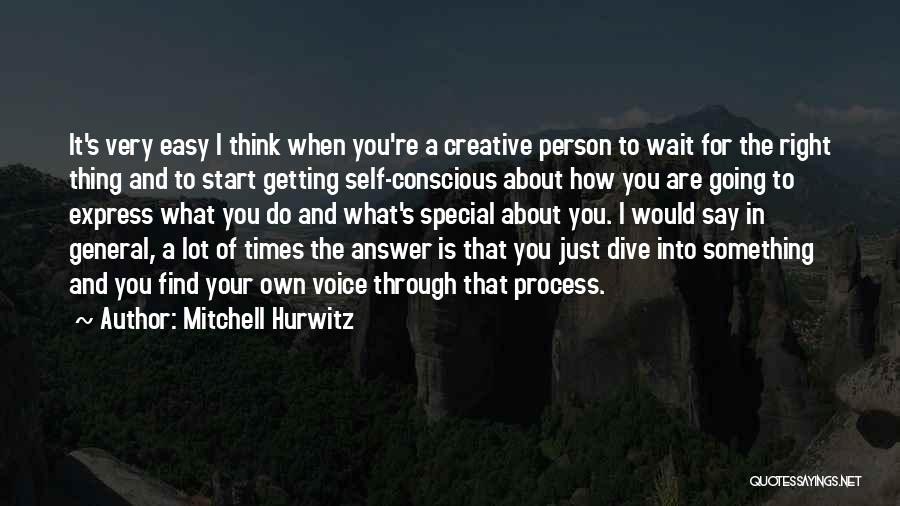 When You Find The Right Person Quotes By Mitchell Hurwitz