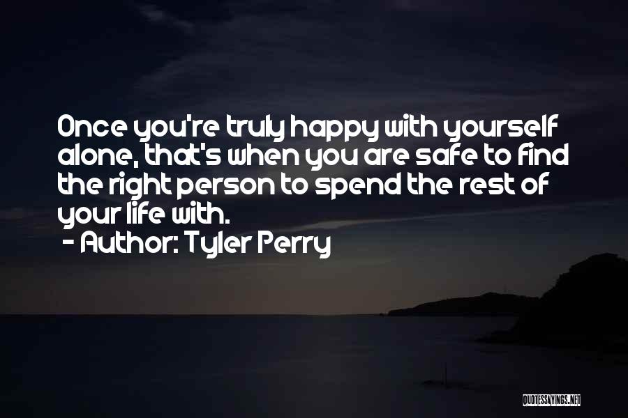 When You Find The Right Person Quotes By Tyler Perry