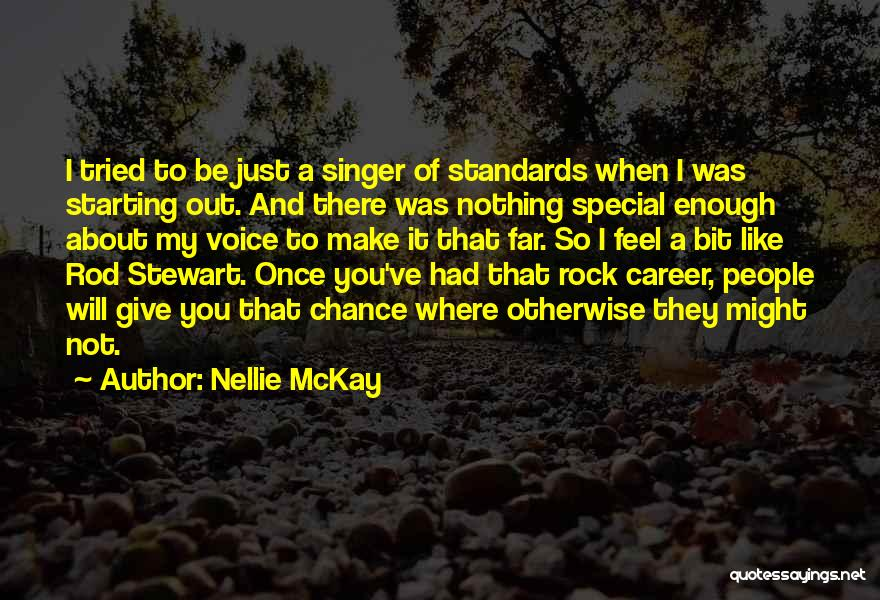 When You Just Had Enough Quotes By Nellie McKay