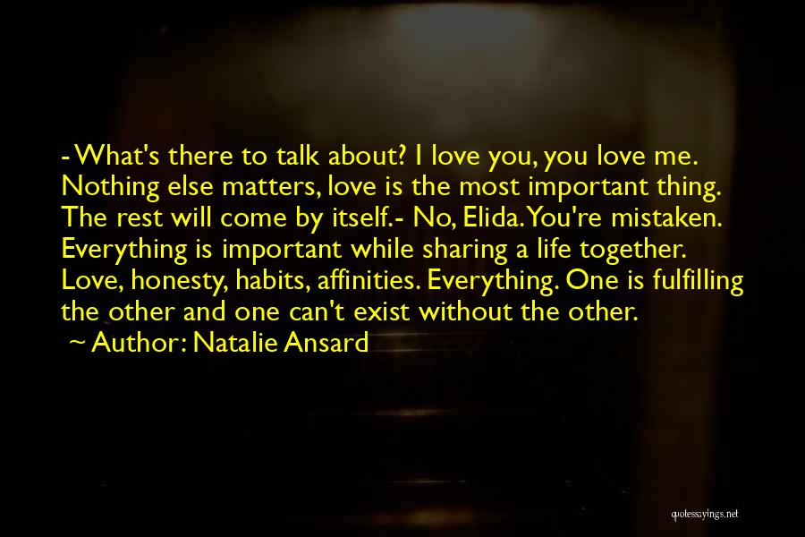 When You Love Someone Nothing Else Matters Quotes By Natalie Ansard