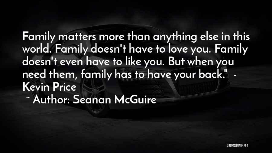 When You Love Someone Nothing Else Matters Quotes By Seanan McGuire
