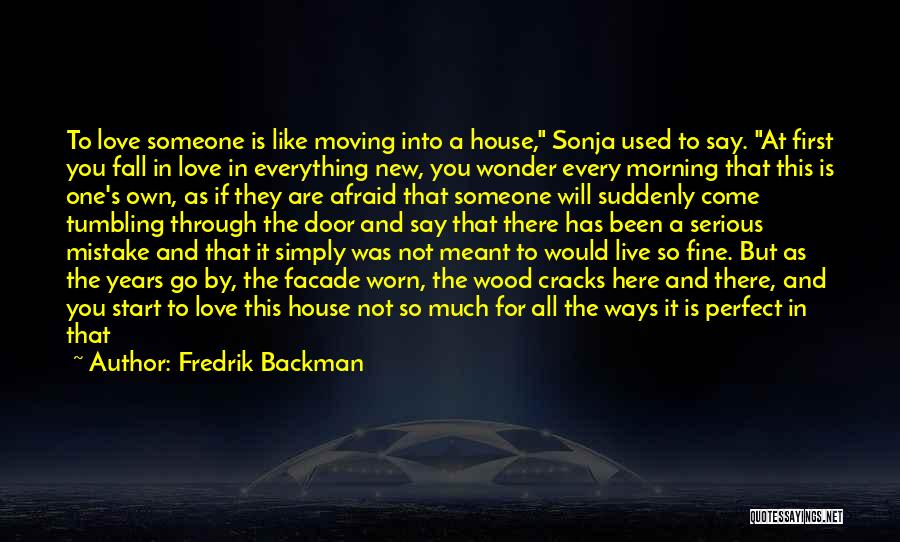 When You Love Someone So Much Quotes By Fredrik Backman