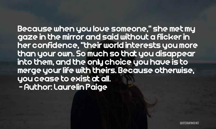 When You Love Someone So Much Quotes By Laurelin Paige