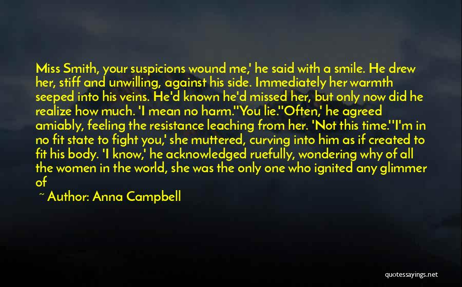 When You Miss Him Quotes By Anna Campbell