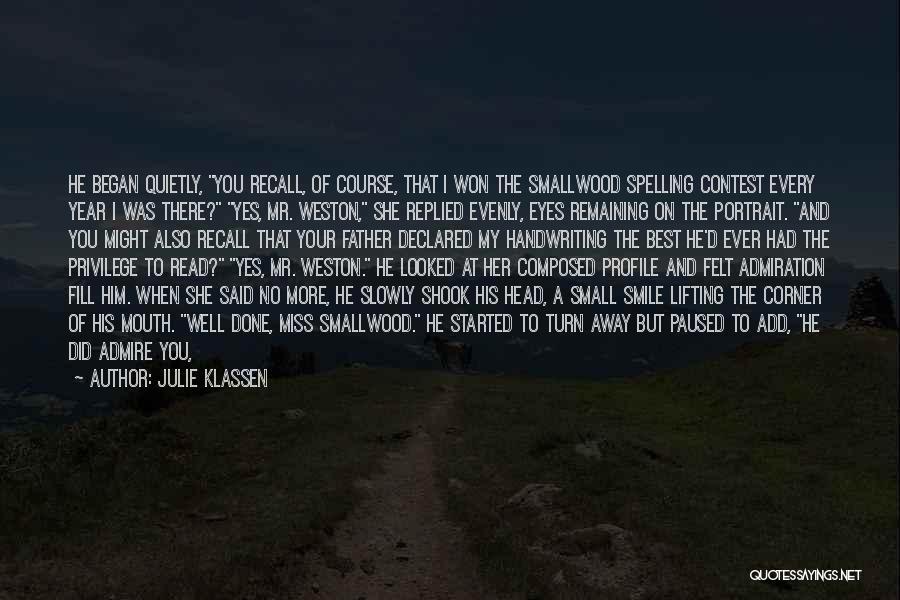 When You Miss Him Quotes By Julie Klassen