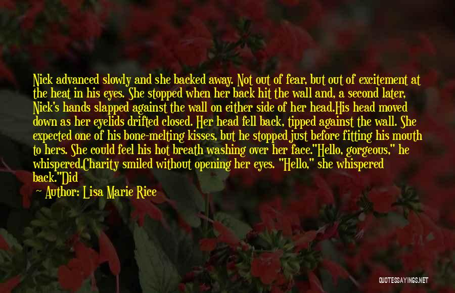 When You Miss Him Quotes By Lisa Marie Rice