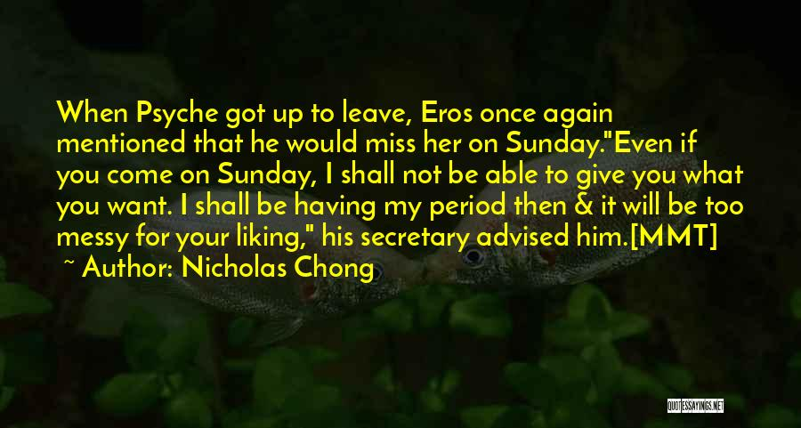 When You Miss Him Quotes By Nicholas Chong