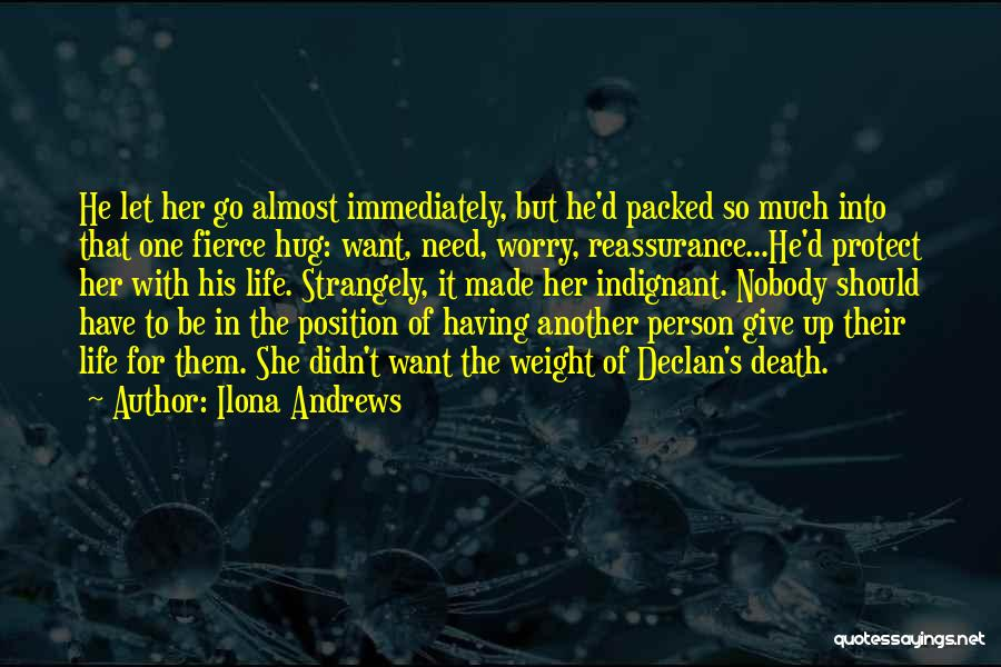 When You Need A Hug Quotes By Ilona Andrews