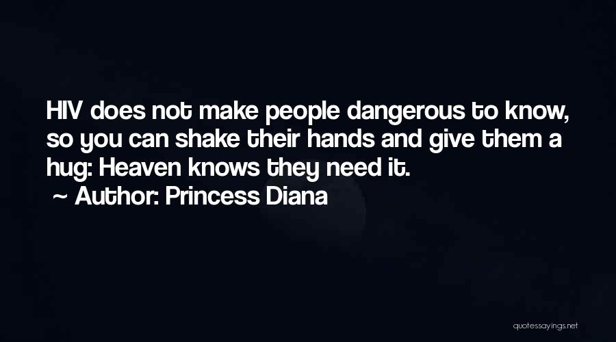 When You Need A Hug Quotes By Princess Diana