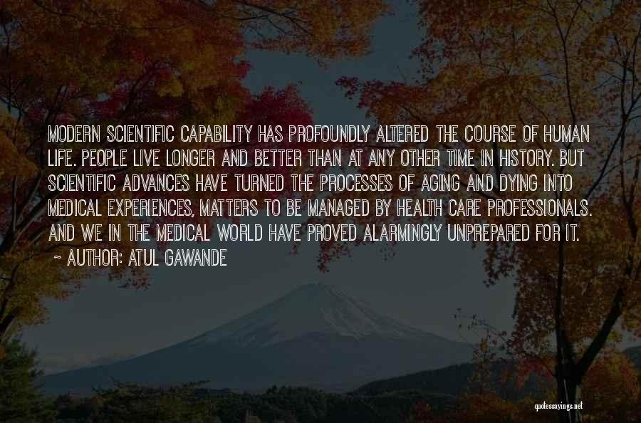 When You No Longer Care Quotes By Atul Gawande