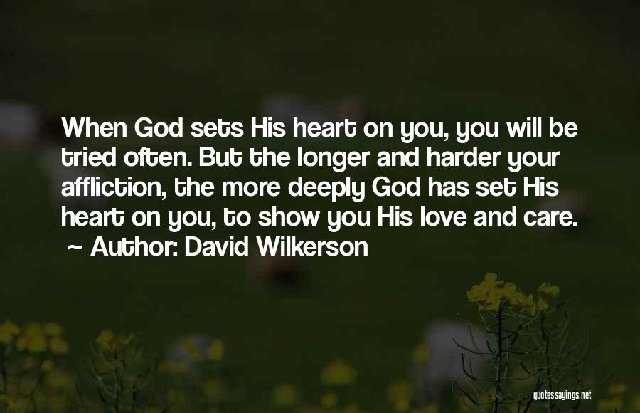 When You No Longer Care Quotes By David Wilkerson
