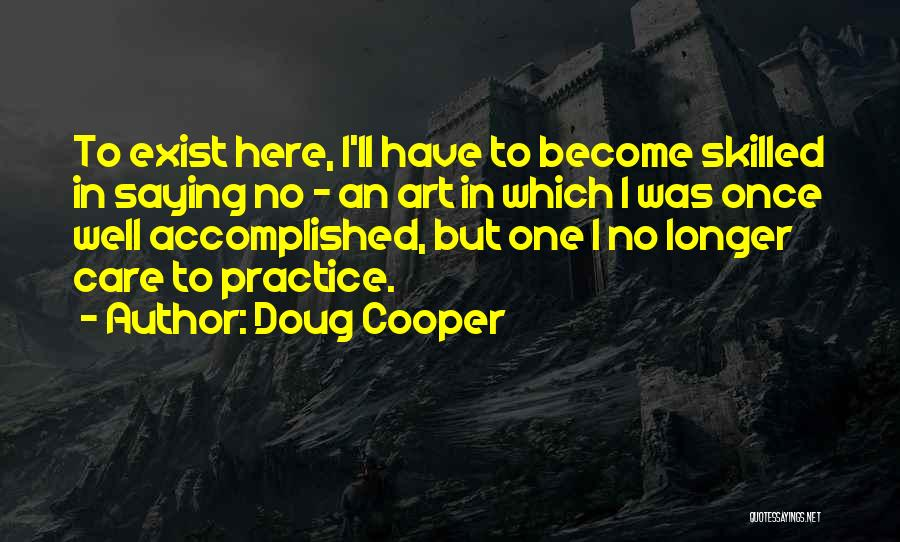 When You No Longer Care Quotes By Doug Cooper