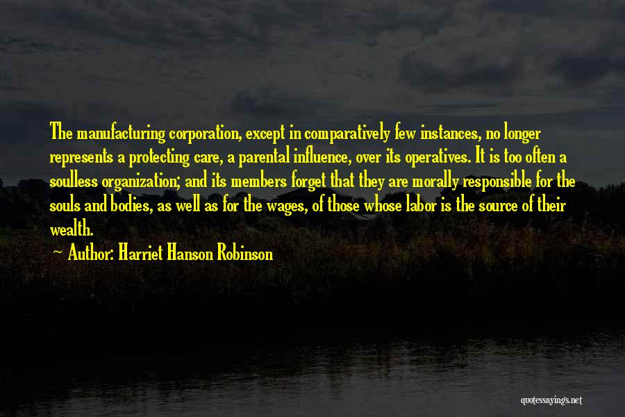 When You No Longer Care Quotes By Harriet Hanson Robinson