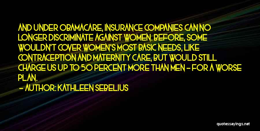 When You No Longer Care Quotes By Kathleen Sebelius