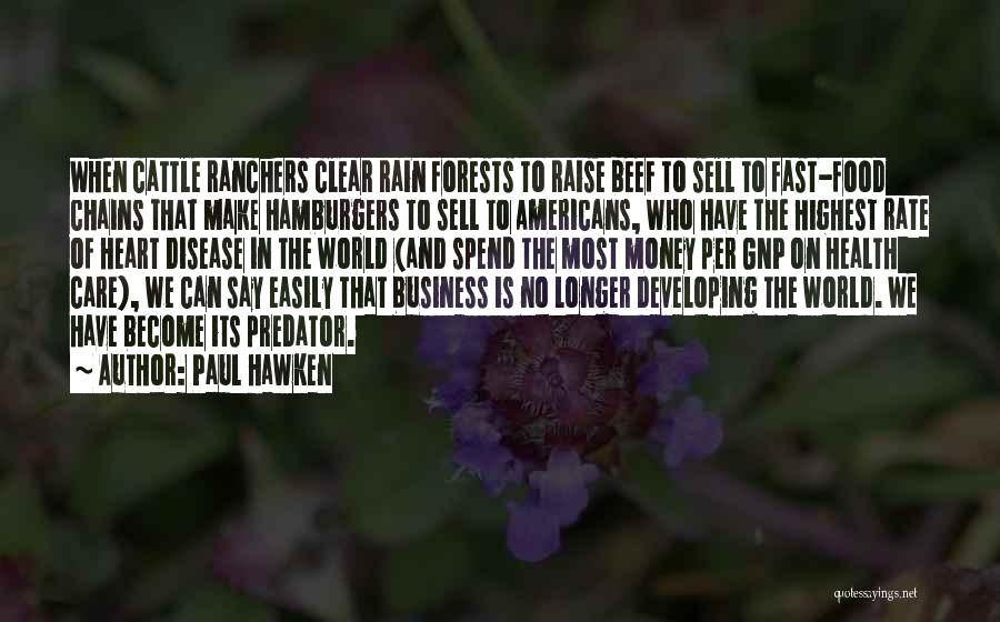 When You No Longer Care Quotes By Paul Hawken