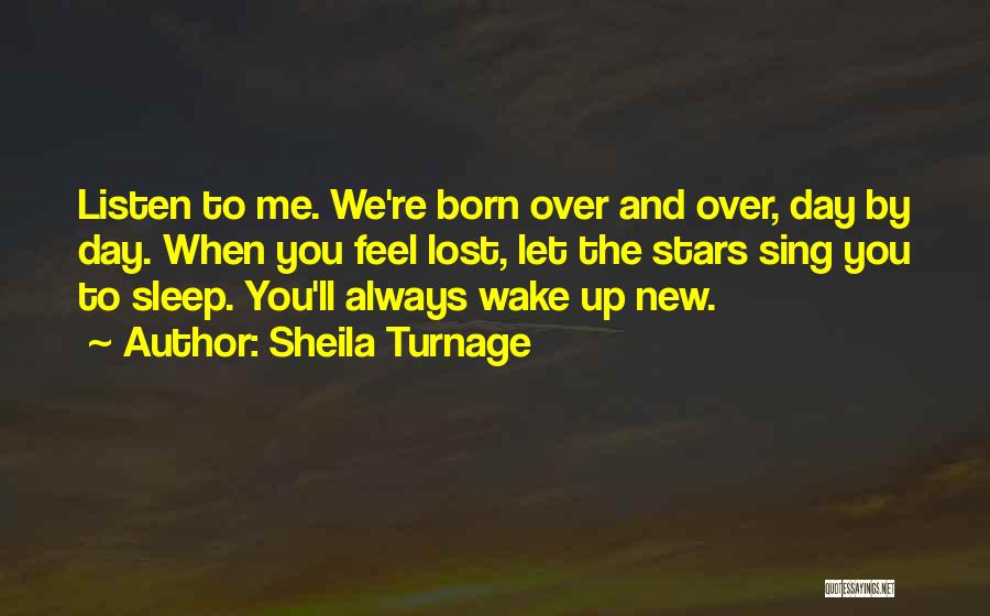 When You Sing To Me Quotes By Sheila Turnage
