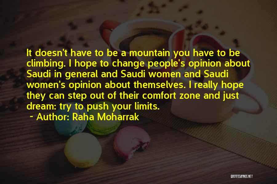 When You Step Out Of Your Comfort Zone Quotes By Raha Moharrak