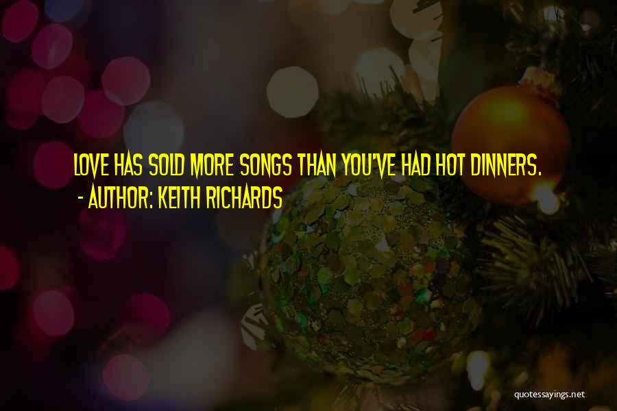 When You Still Love Your Ex Quotes By Keith Richards