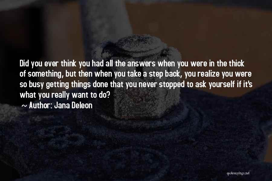 When You Take A Step Back Quotes By Jana Deleon
