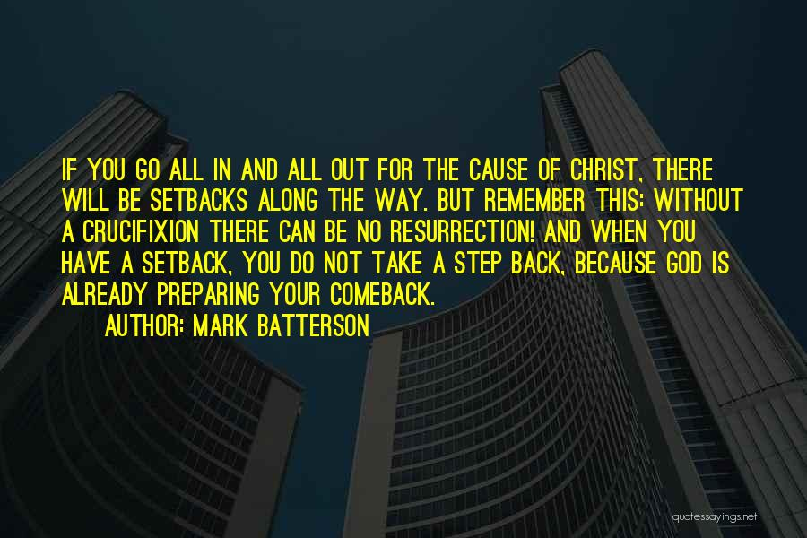 When You Take A Step Back Quotes By Mark Batterson