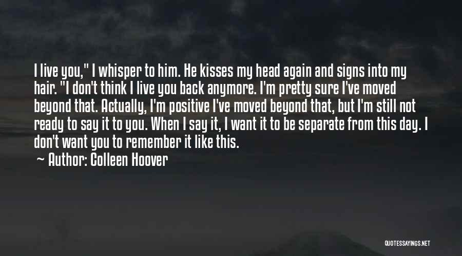 When You Think Positive Quotes By Colleen Hoover