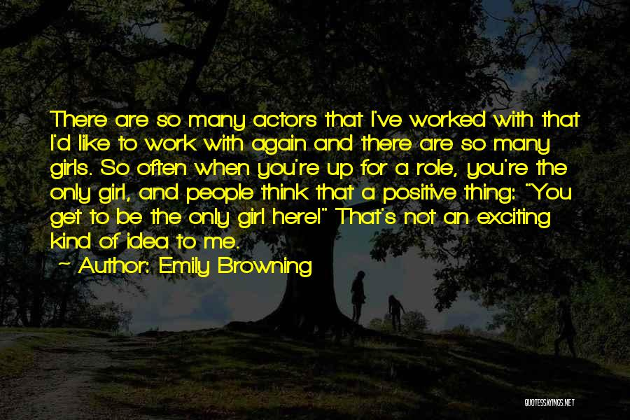 When You Think Positive Quotes By Emily Browning