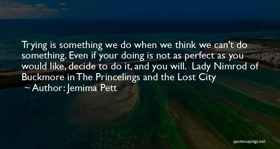 When You Think Positive Quotes By Jemima Pett