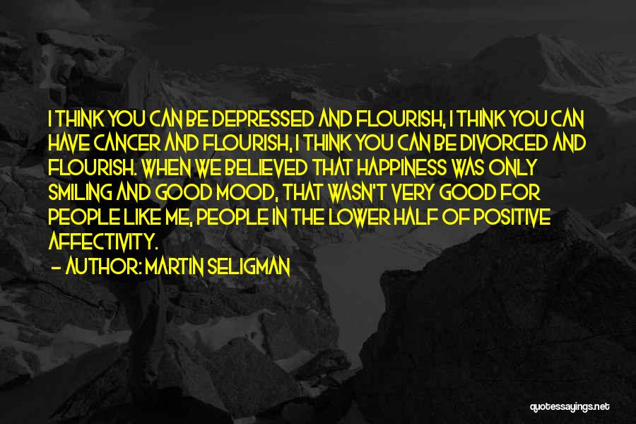 When You Think Positive Quotes By Martin Seligman
