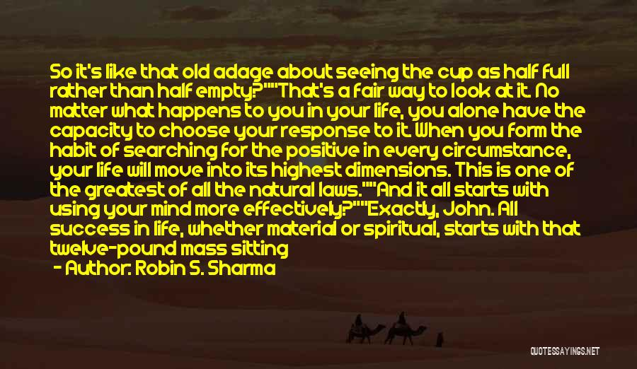 When You Think Positive Quotes By Robin S. Sharma