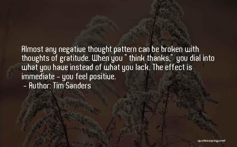 When You Think Positive Quotes By Tim Sanders
