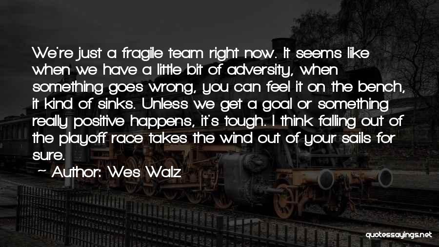 When You Think Positive Quotes By Wes Walz
