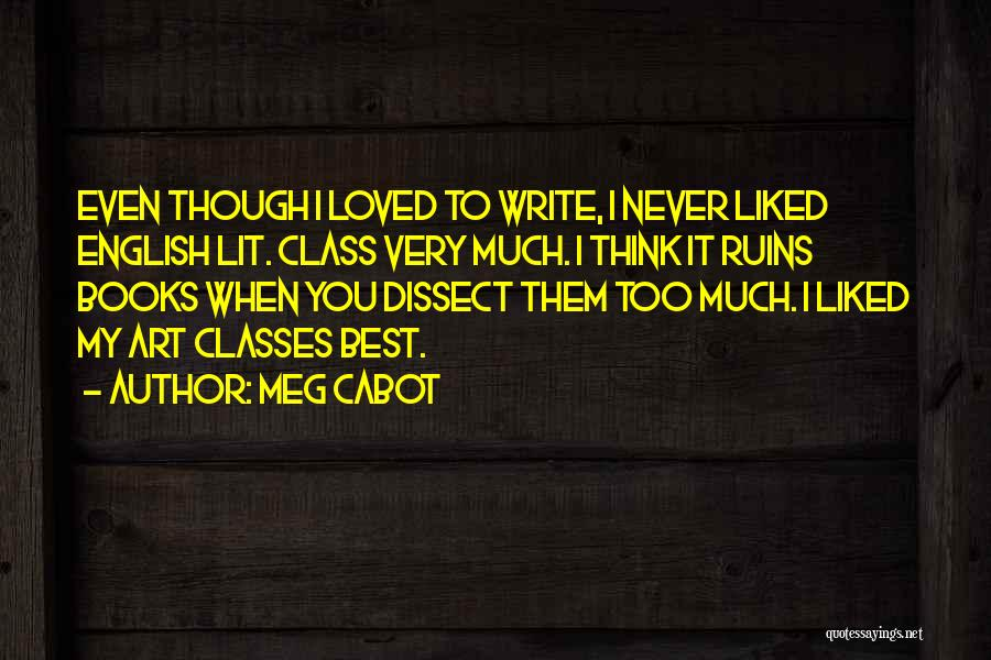 When You Think Too Much Quotes By Meg Cabot