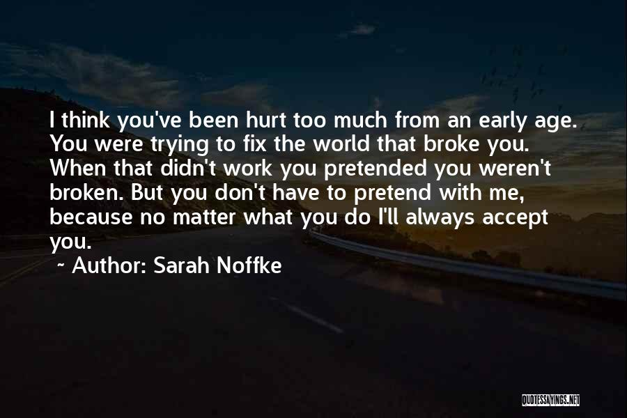 When You Think Too Much Quotes By Sarah Noffke