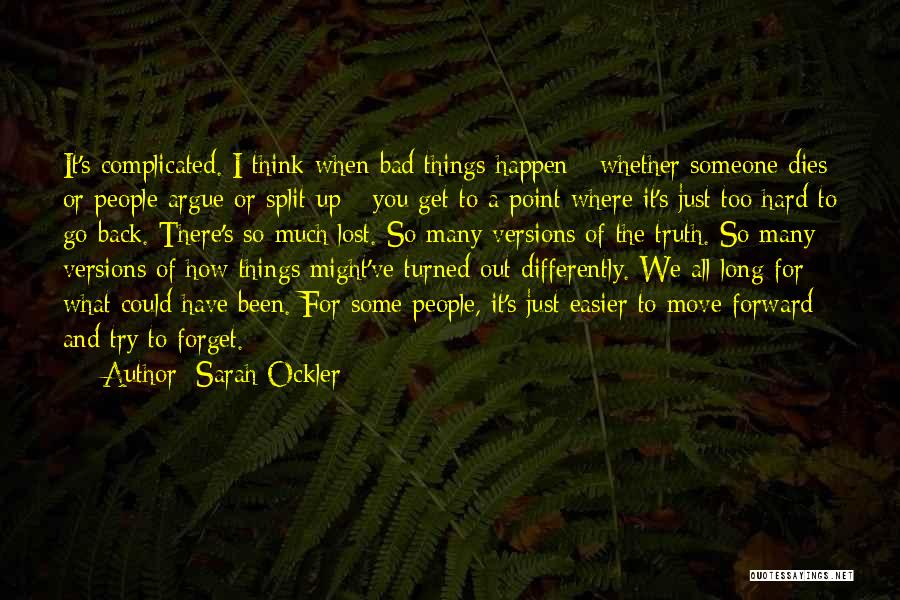 When You Think Too Much Quotes By Sarah Ockler