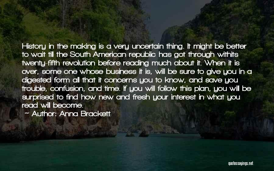 When You Wait Quotes By Anna Brackett