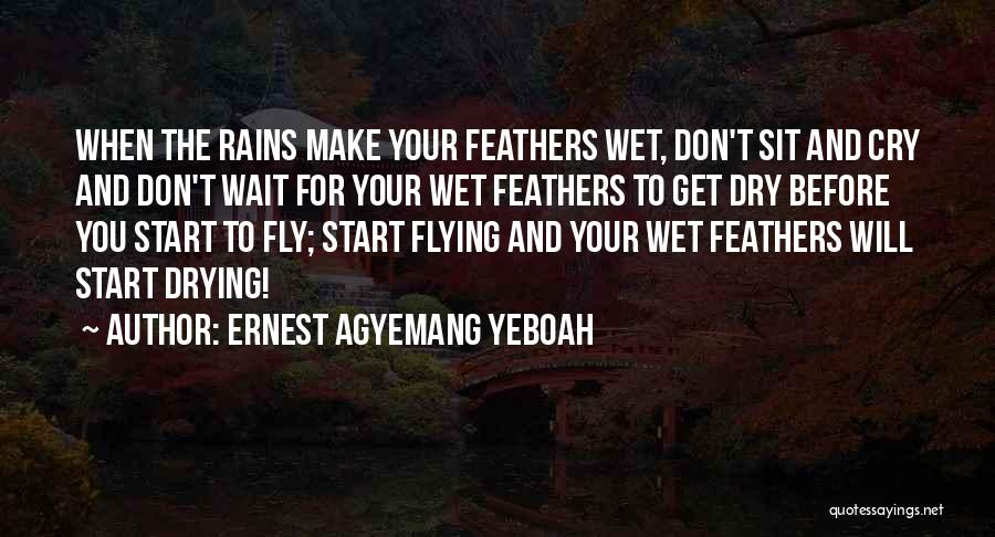 When You Wait Quotes By Ernest Agyemang Yeboah