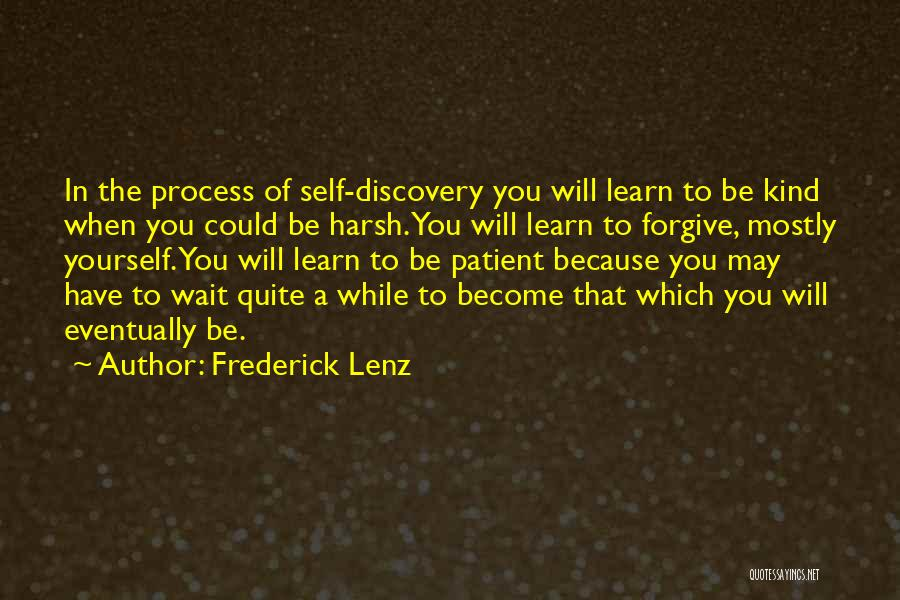 When You Wait Quotes By Frederick Lenz