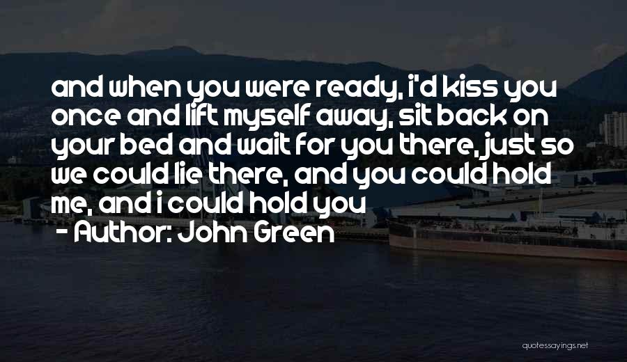 When You Wait Quotes By John Green