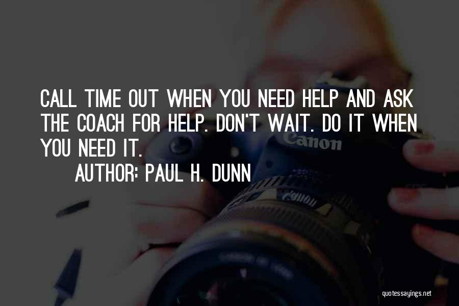 When You Wait Quotes By Paul H. Dunn