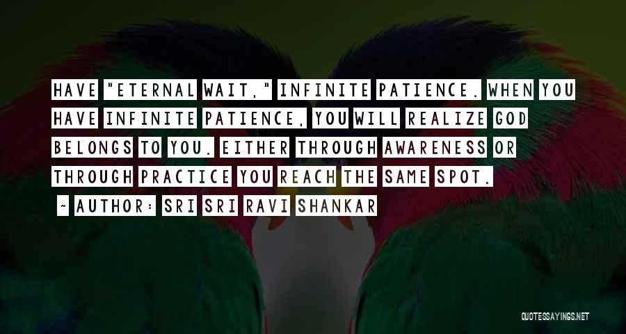When You Wait Quotes By Sri Sri Ravi Shankar