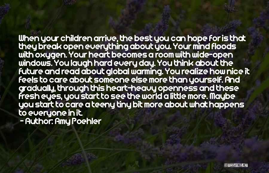 When Your Heart Is Heavy Quotes By Amy Poehler