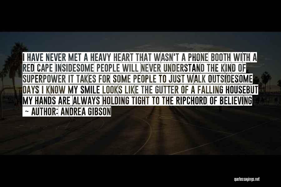 When Your Heart Is Heavy Quotes By Andrea Gibson