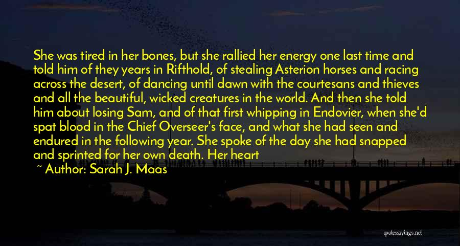 When Your Heart Is Heavy Quotes By Sarah J. Maas